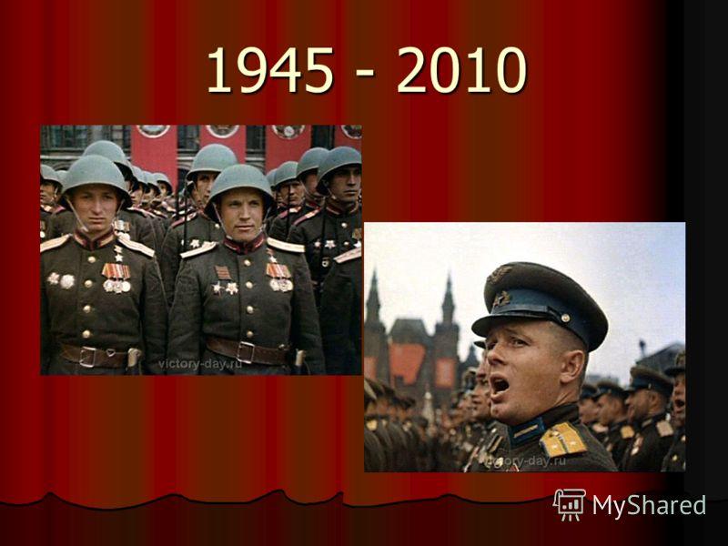 1945 - 2010