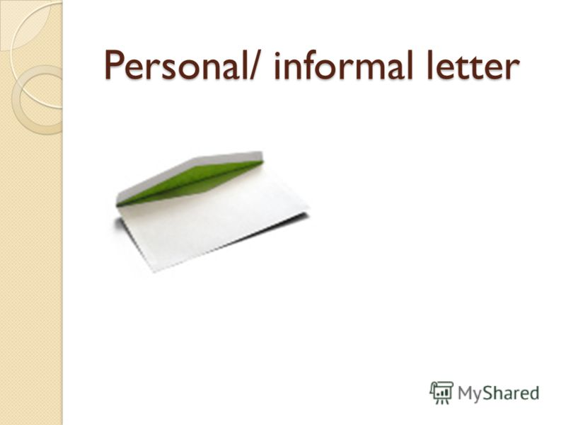 Personal/ informal letter
