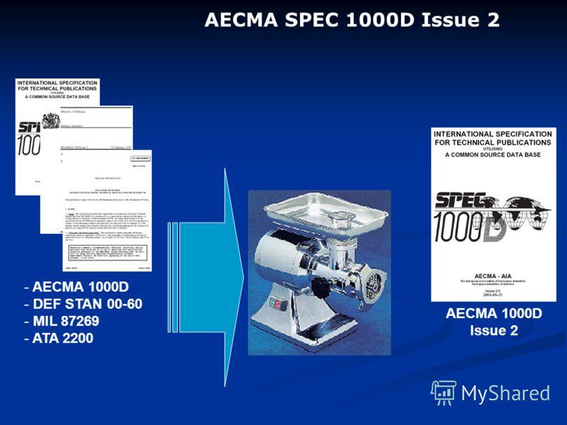 AECMA SPEC 1000D Issue 2 - AECMA 1000D - DEF STAN 00-60 - MIL 87269 - ATA 2200 AECMA 1000D Issue 2
