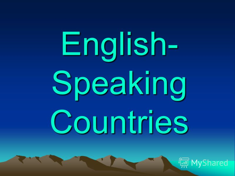 English- Speaking Countries