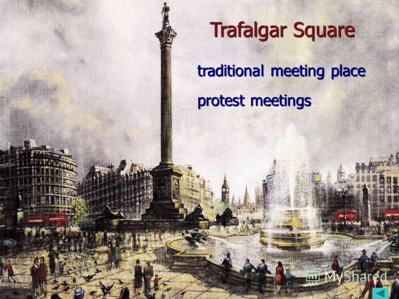 sea battles sea battles Trafalgar Square traditional meeting place protest meetings