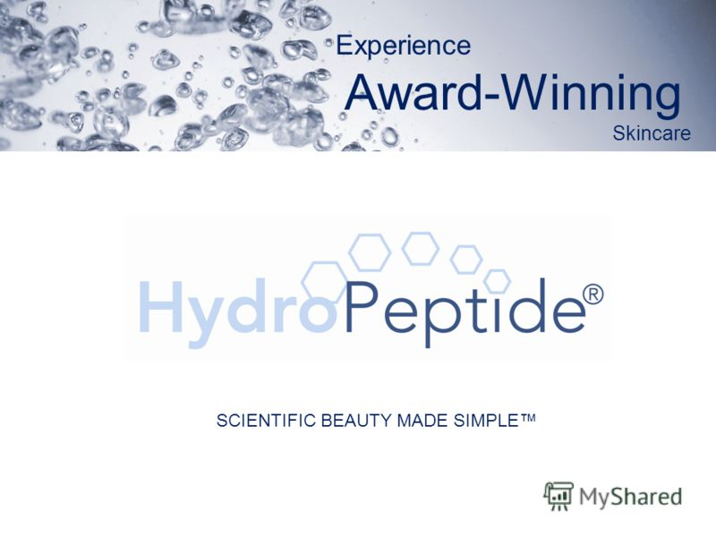 Experience Award-Winning Skincare SCIENTIFIC BEAUTY MADE SIMPLE