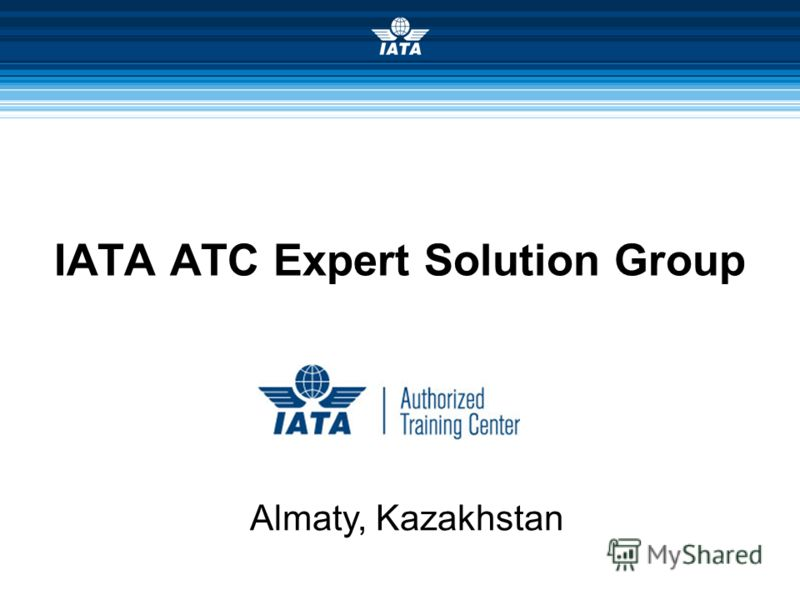 IATA ATC Expert Solution Group Almaty, Kazakhstan