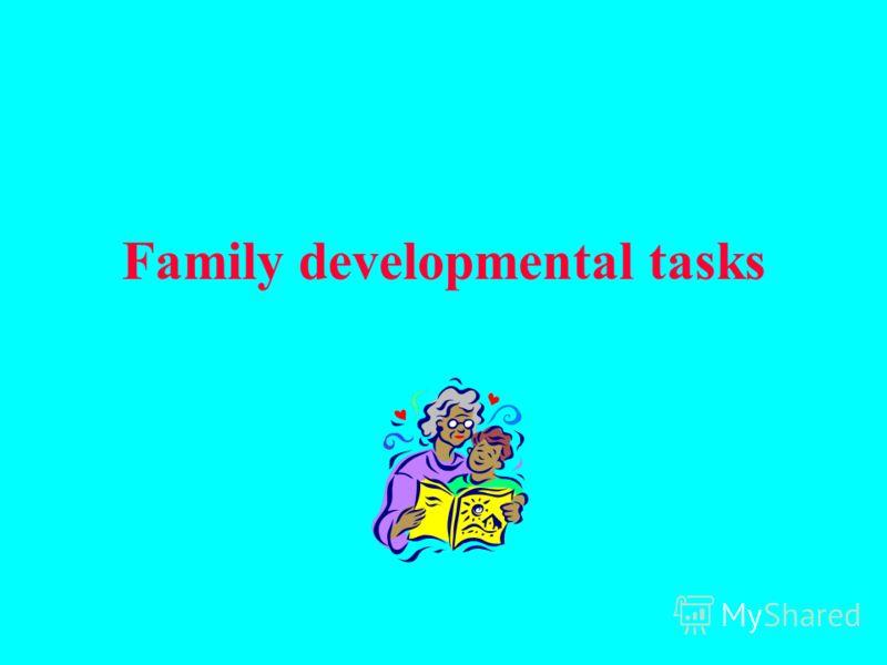 Family developmental tasks