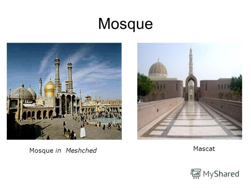 Mosque Mosque in Meshched Mascat