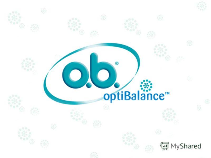o.b. ® optiBalance TM