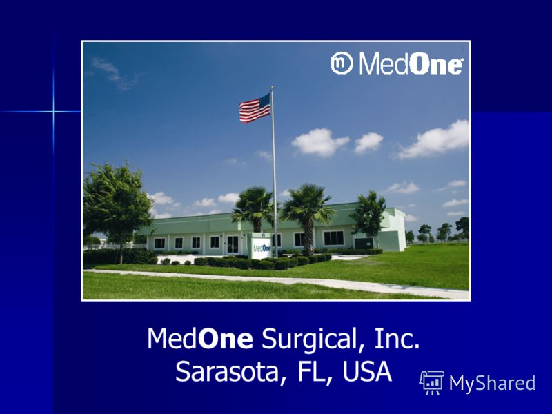 MedOne Surgical, Inc. Sarasota, FL, USA