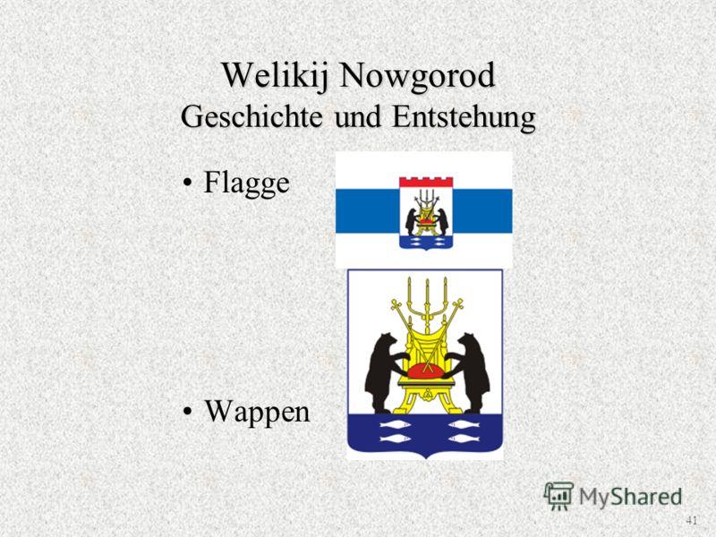 Flagge Wappen Welikij Nowgorod Geschichte und Entstehung 41