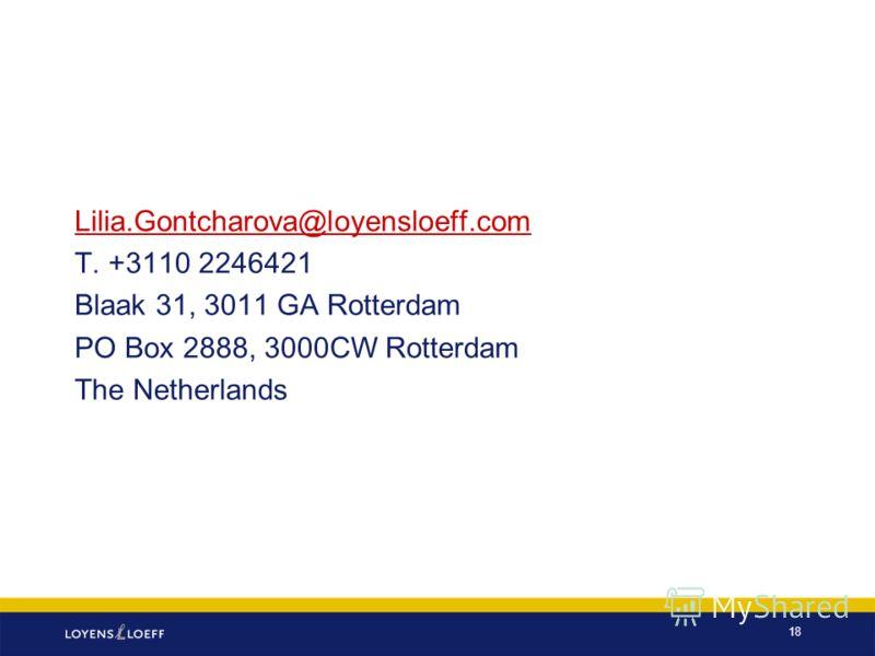 Lilia.Gontcharova@loyensloeff.com T. +3110 2246421 Blaak 31, 3011 GA Rotterdam PO Box 2888, 3000CW Rotterdam The Netherlands 18