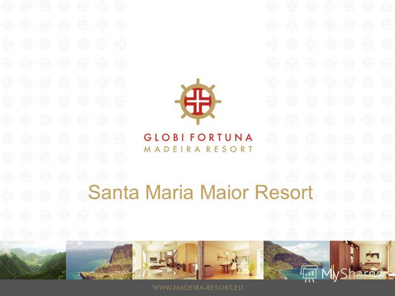 Santa Maria Maior Resort