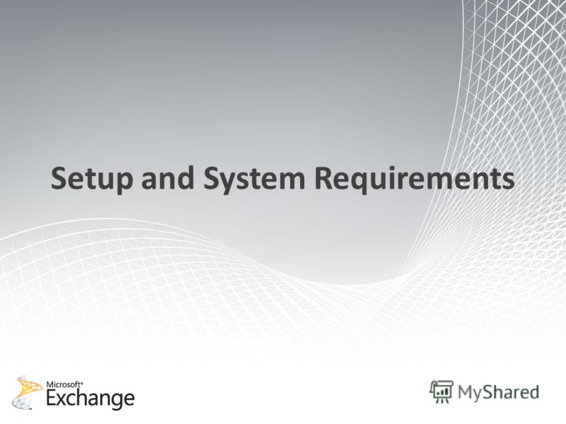 Setup and System Requirements
