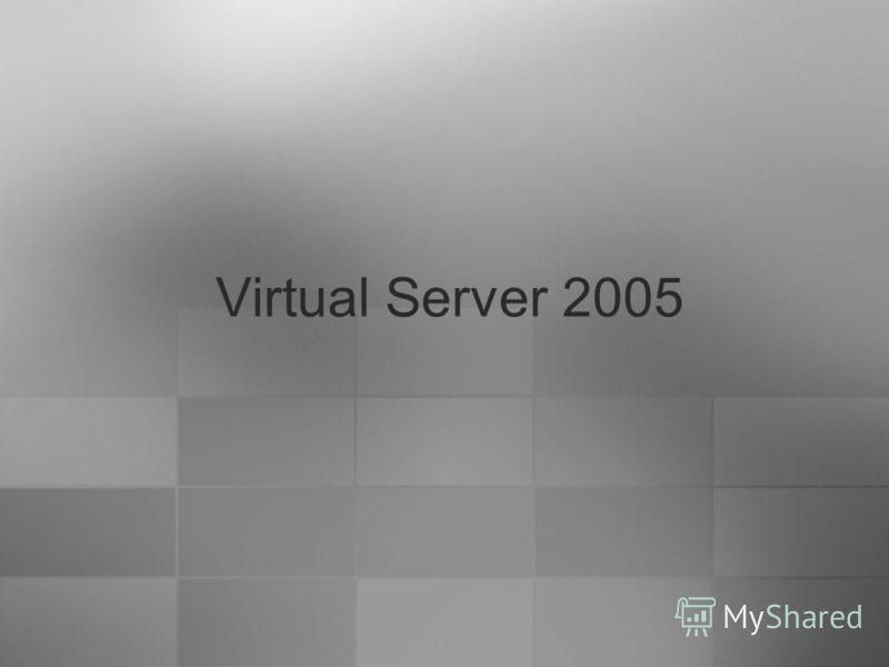 Virtual Server 2005