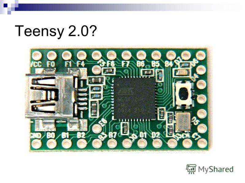 Teensy 2.0?