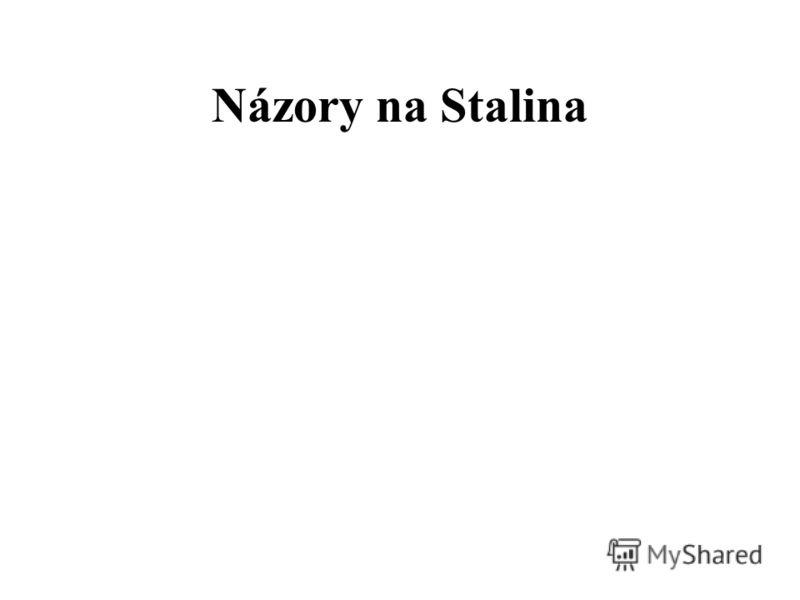 Názory na Stalina