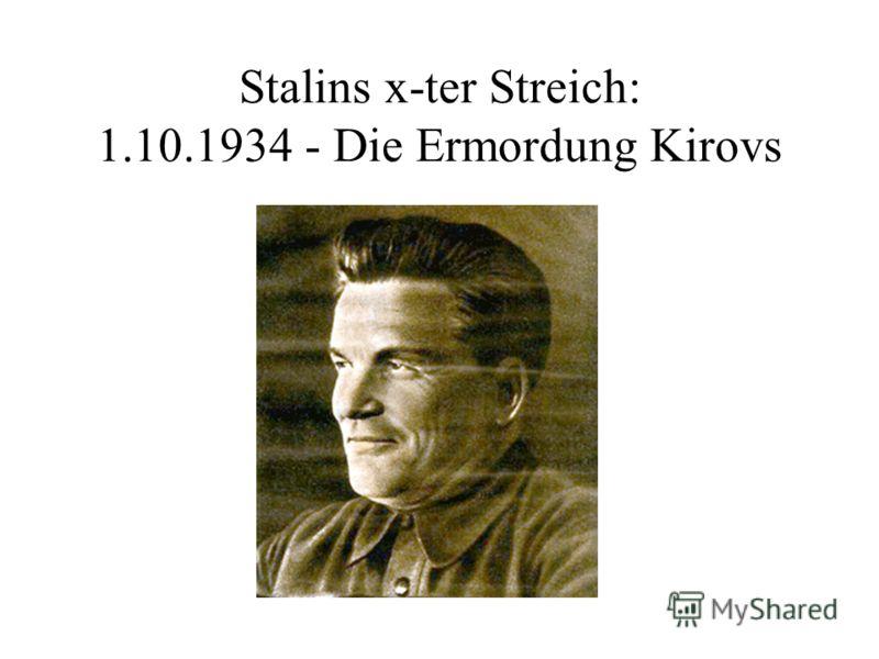 Stalins x-ter Streich: 1.10.1934 - Die Ermordung Kirovs