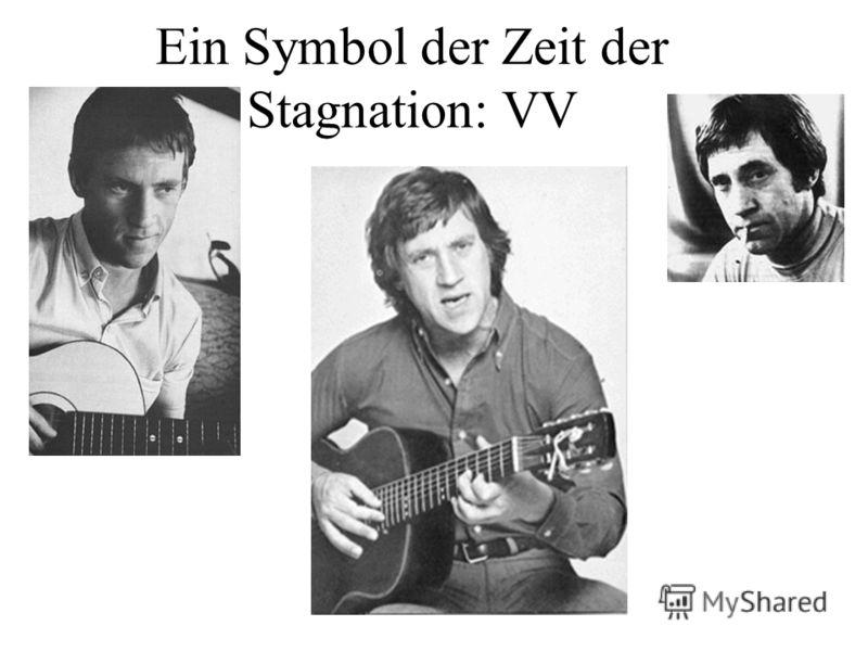 Ein Symbol der Zeit der Stagnation: VV