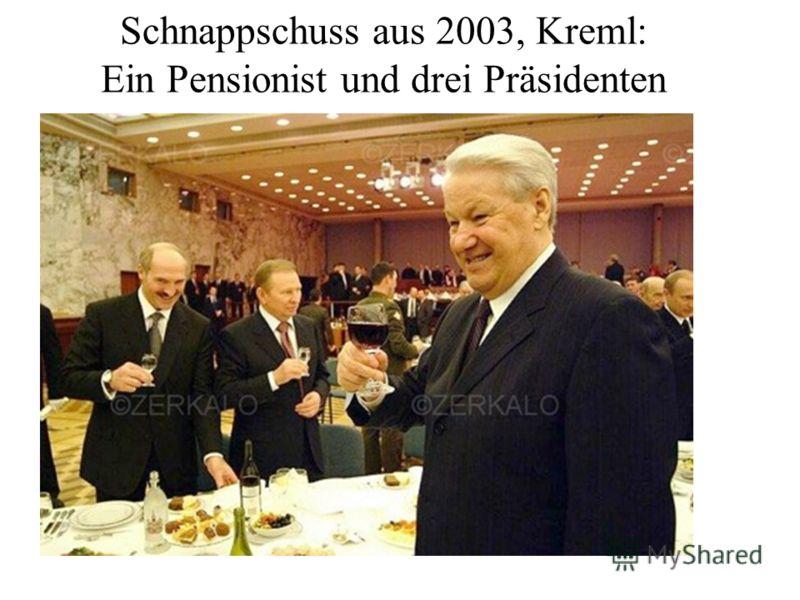 Schnappschuss aus 2003, Kreml: Ein Pensionist und drei Präsidenten