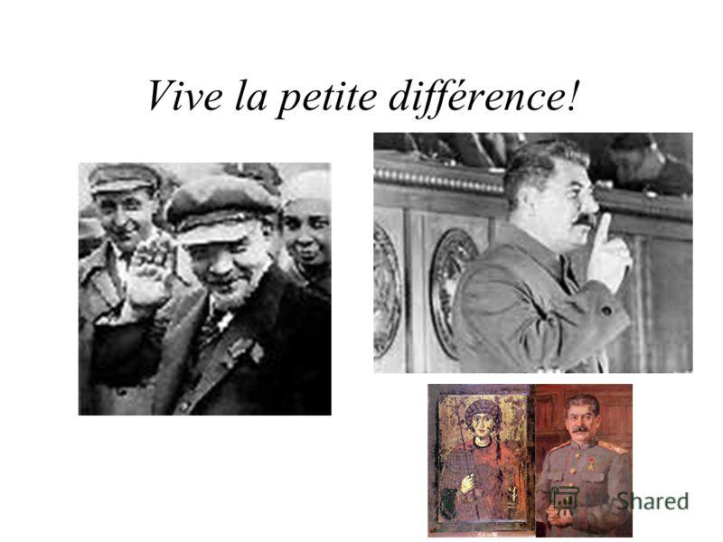 Vive la petite différence!