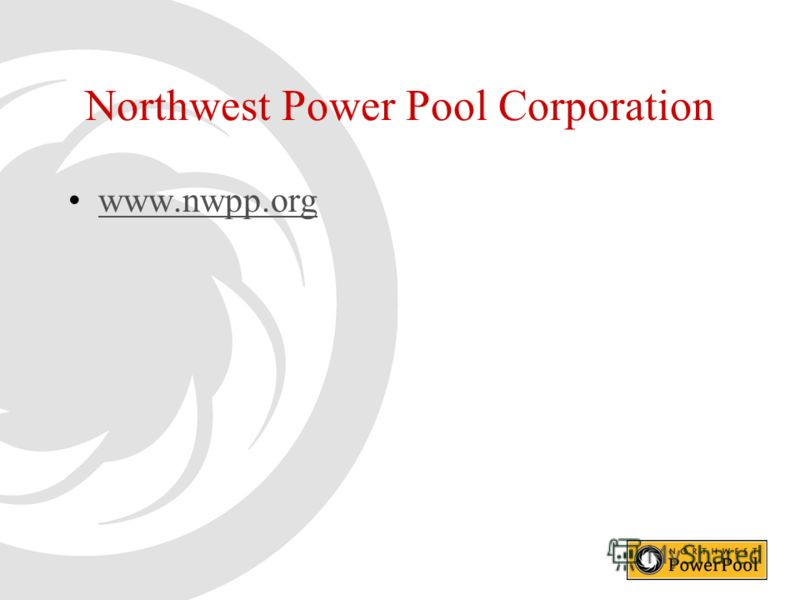 Northwest Power Pool Corporation www.nwpp.org