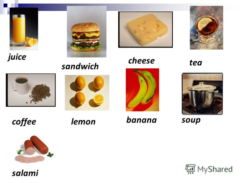 salami coffee juice sandwich tea cheese lemon banana soup