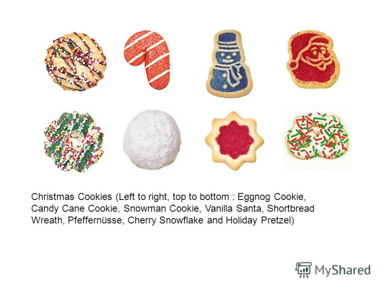 Christmas Cookies (Left to right, top to bottom : Eggnog Cookie, Candy Cane Cookie, Snowman Cookie, Vanilla Santa, Shortbread Wreath, Pfeffernüsse, Cherry Snowflake and Holiday Pretzel)