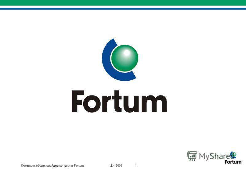Комплект общих слайдов концерна Fortum12.4.2001