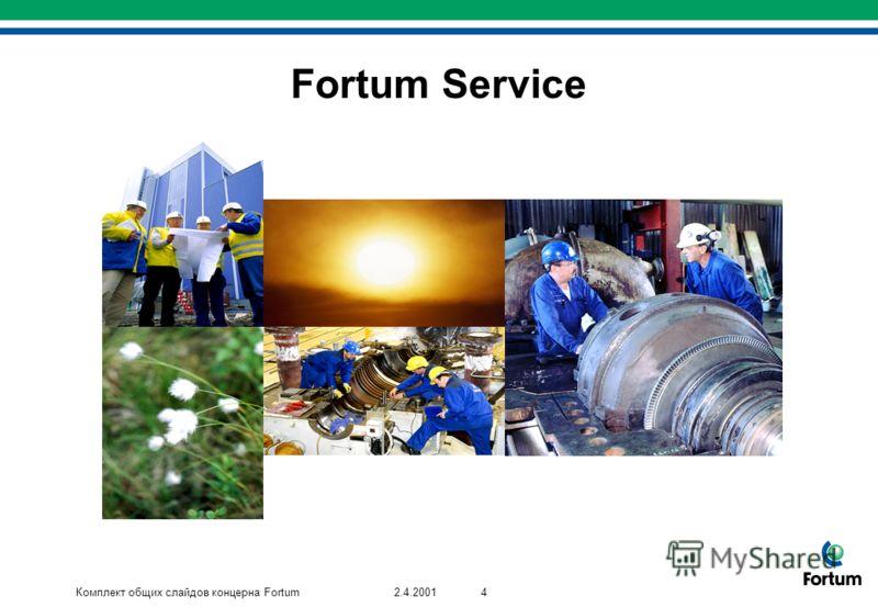 Комплект общих слайдов концерна Fortum42.4.2001 Fortum Service