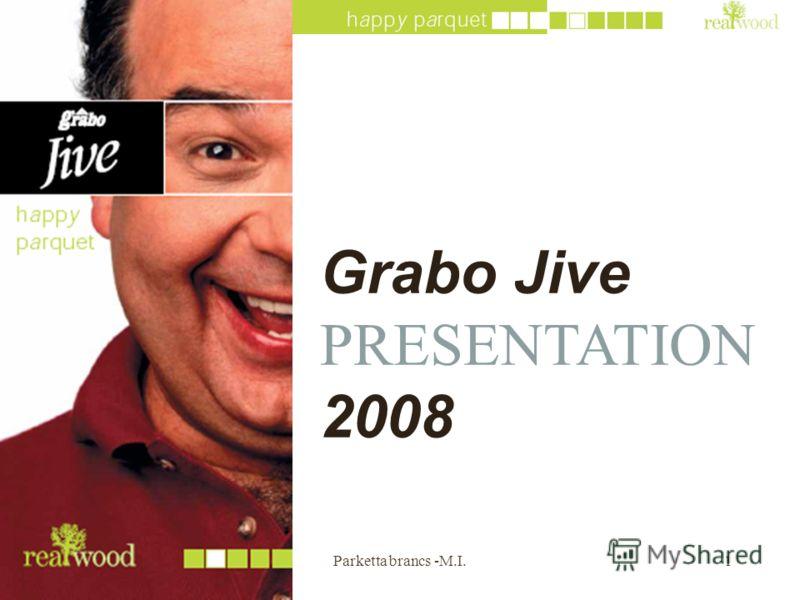 2013. 06. 21.Parketta brancs -M.I.1 Grabo Jive PRESENTATION 2008