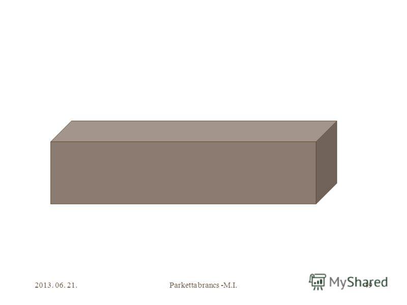 2013. 06. 21.Parketta brancs -M.I.49