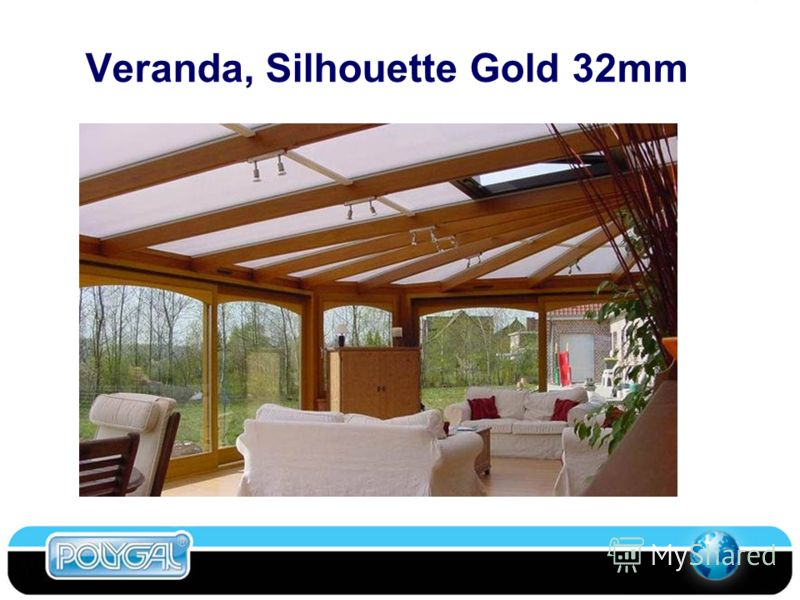 Veranda, Silhouette Gold 32mm