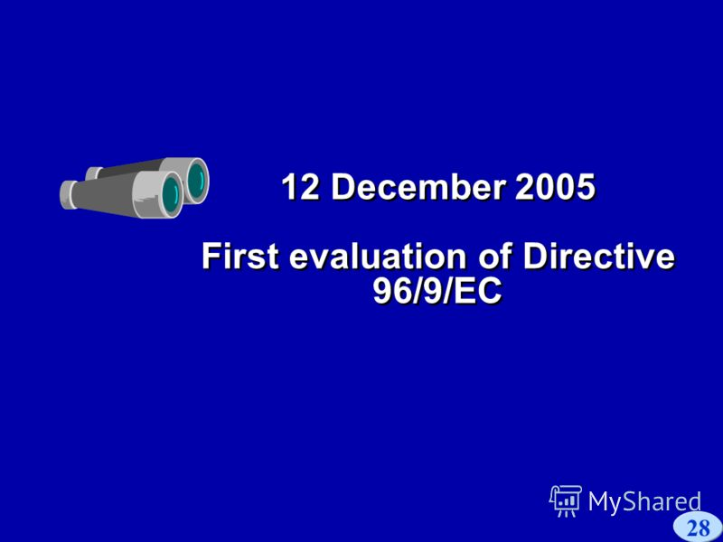 28 12 December 2005 First evaluation of Directive 96/9/EC
