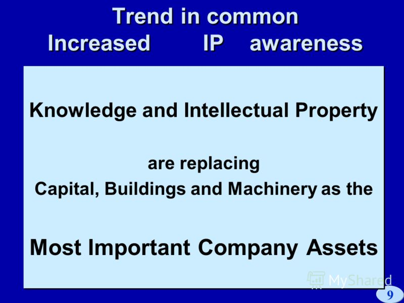 9 LES Scandinavia Conference 98 Trend in common Increased IP awareness Knowledge and Intellectual Property are replacing Capital, Buildings and Machinery as the Most Important Company Assets Knowledge and Intellectual Property are replacing Capital,