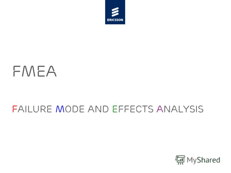 Slide title minimum 48 pt Slide subtitle minimum 30 pt FMEA FAILURE MODE AND EFFECTS ANALYSIS