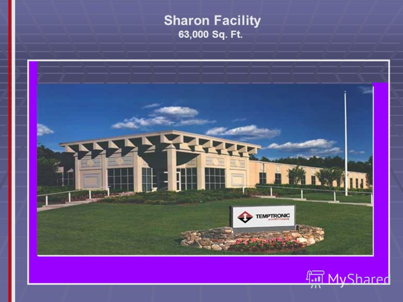 Sharon Facility 63,000 Sq. Ft.