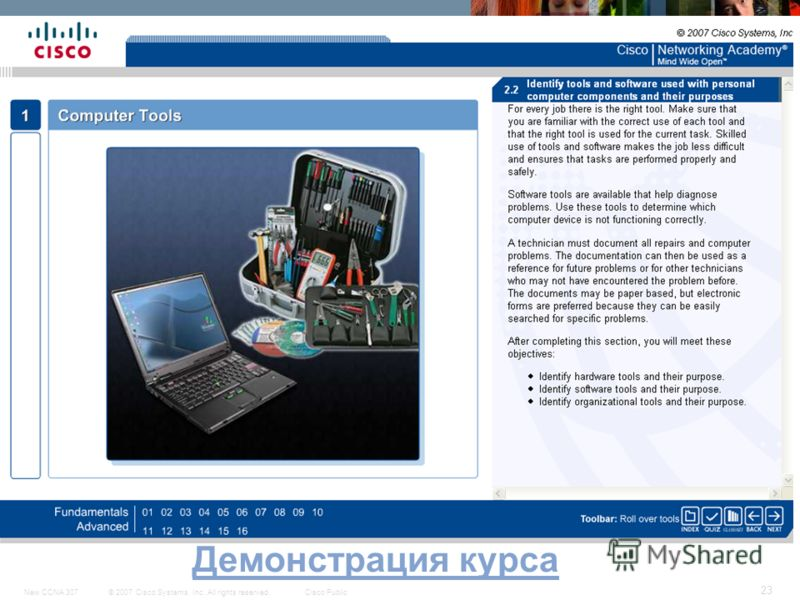 © 2007 Cisco Systems, Inc. All rights reserved.Cisco PublicNew CCNA 307 23 Демонстрация курса