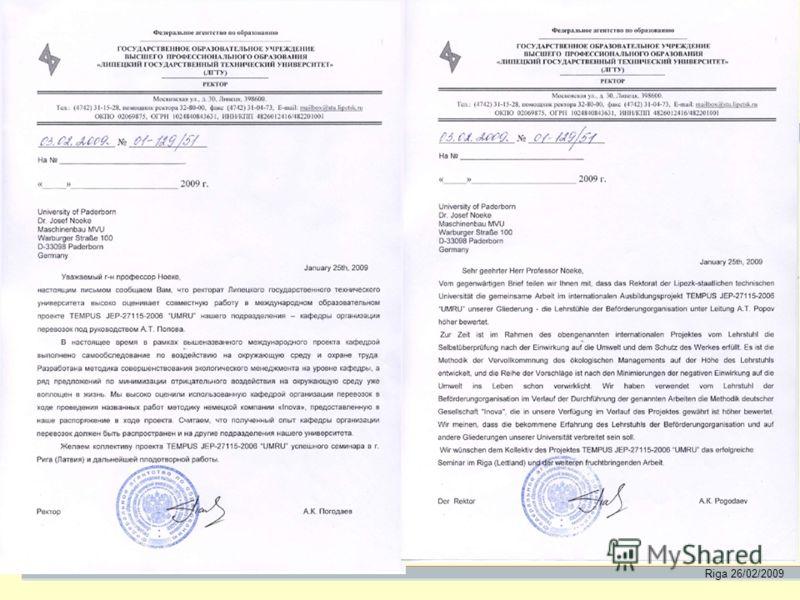 Riga 26/02/2009 Подтверждением выполнения данной работы служит письмо ректора ЛГТУ: Zur Bestätigung der Ausführung der vorliegenden Arbeit dient der Brief des Rektors LSTU: