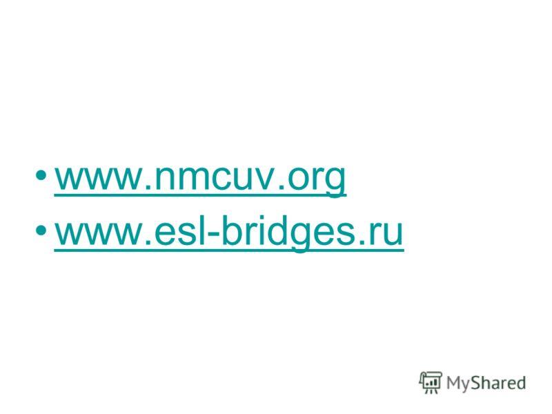 www.nmcuv.org www.esl-bridges.ru