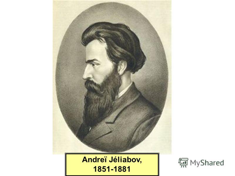 Andreï Jéliabov, 1851-1881