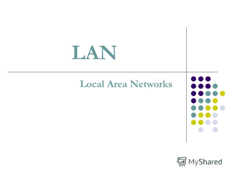 LAN Local Area Networks