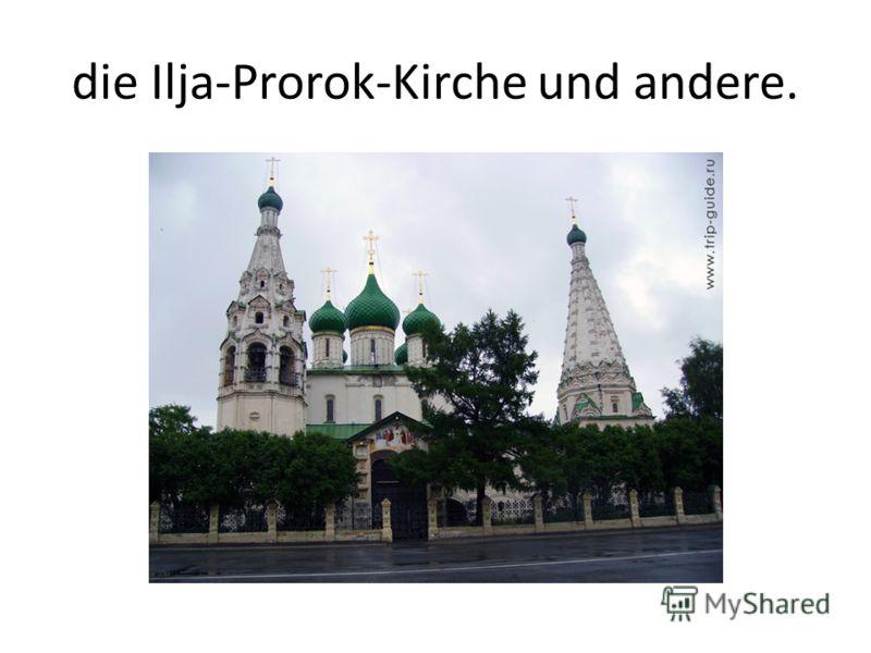 die Ilja-Prorok-Kirche und andere.