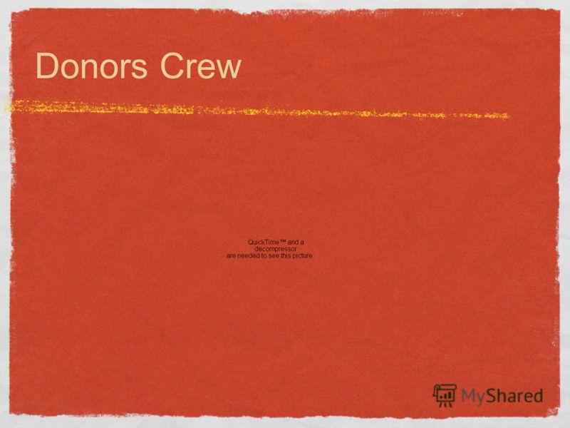 Donors Crew