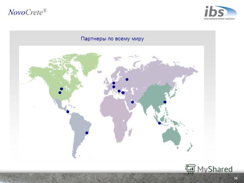 Партнеры по всему миру 56 NovoCrete ®