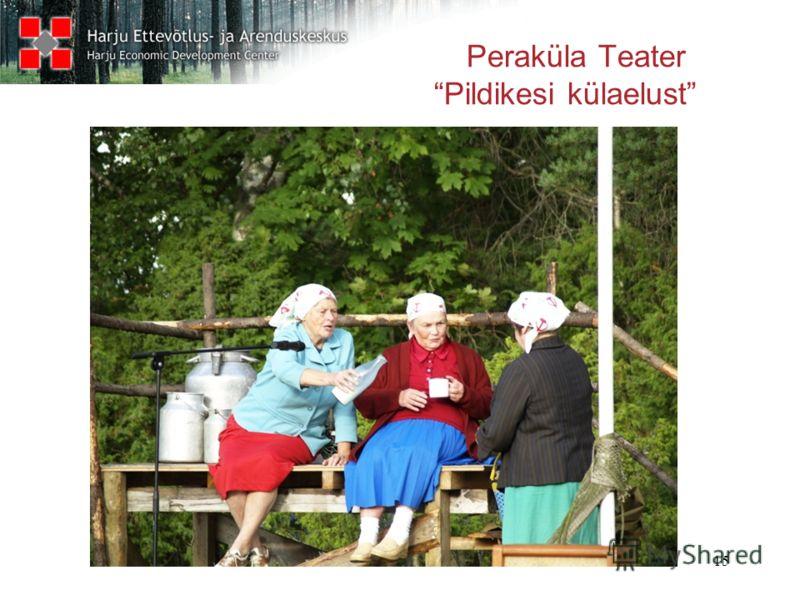 15 Peraküla Teater Pildikesi külaelust