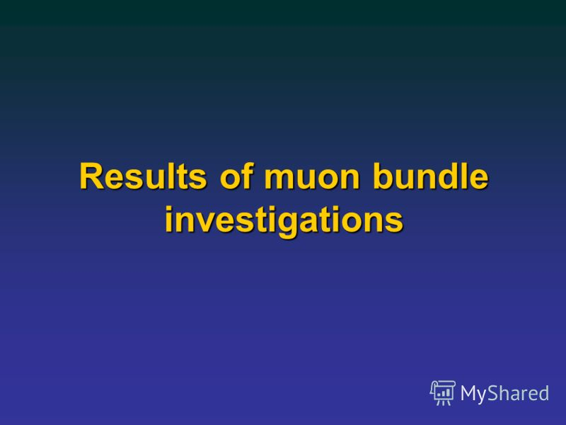 Results of muon bundle investigations