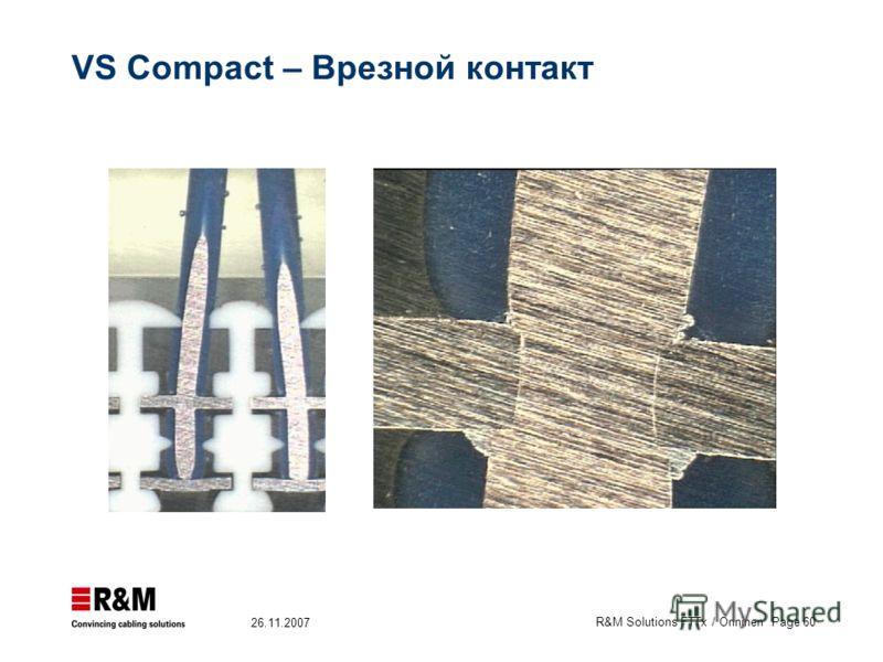 R&M Solutions FTTx / Onninen Page 60 26.11.2007 VS Compact – Врезной контакт