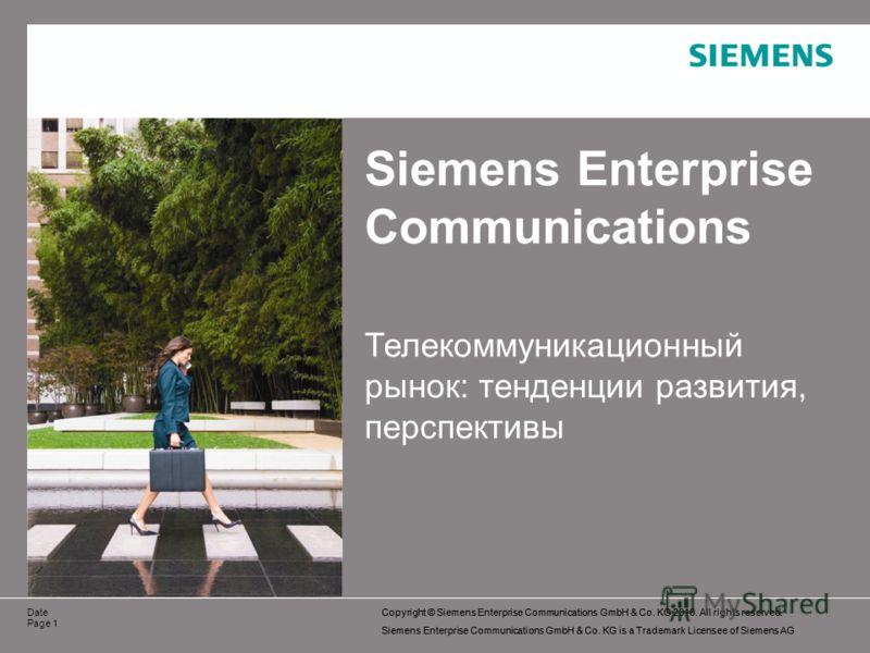 Copyright © Siemens Enterprise Communications GmbH & Co. KG 2010. All rights reserved. Siemens Enterprise Communications GmbH & Co. KG is a Trademark Licensee of Siemens AG Copyright © Siemens Enterprise Communications GmbH & Co. KG 2010. All rights