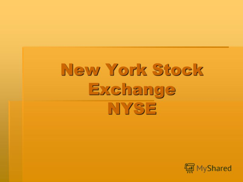 New York Stock Exchange NYSE