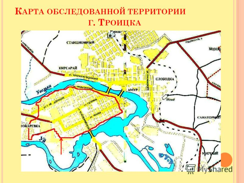 К АРТА ОБСЛЕДОВАННОЙ ТЕРРИТОРИИ Г. Т РОИЦКА