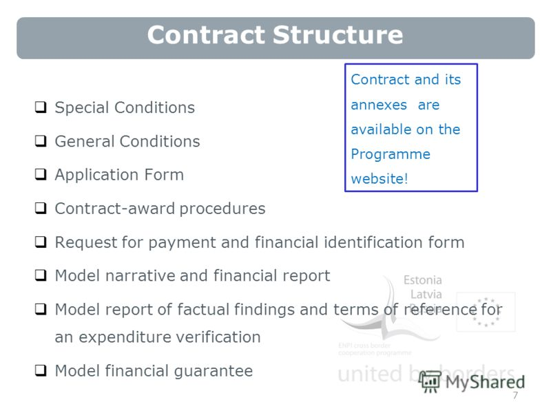 Contract Structure Special Conditions General Conditions Application Form Contract-award procedures Request for payment and financial identification form Model narrative and financial report Model report of factual findings and terms of reference for