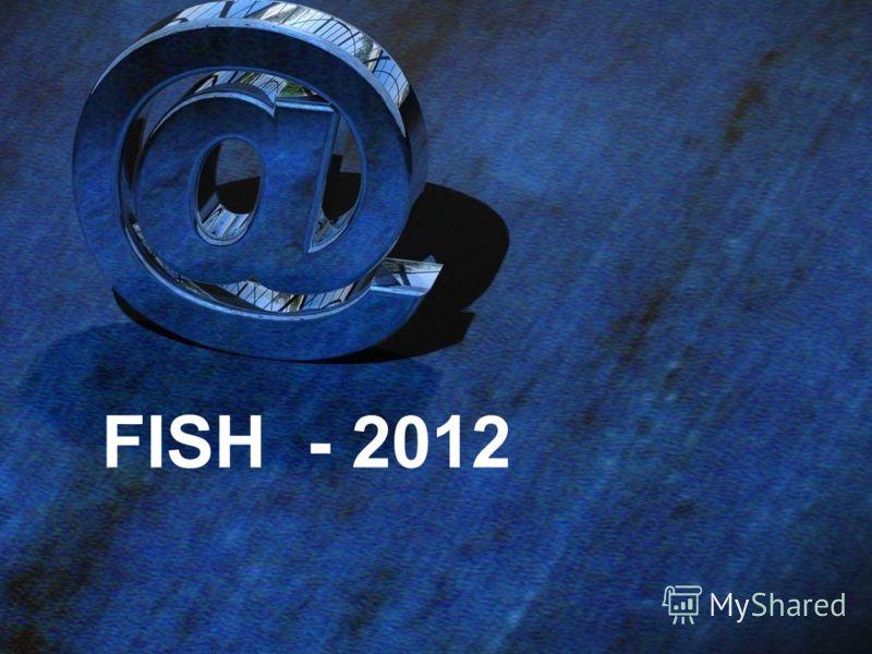 FISH - 2012